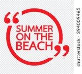 summer on the beach lettering...   Shutterstock .eps vector #394009465