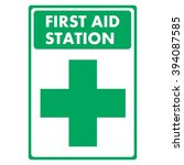 First Aid Station. Sign