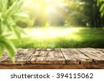 shabby deck and green garden... | Shutterstock . vector #394115062