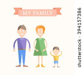 my family illustration. joyful... | Shutterstock .eps vector #394157386