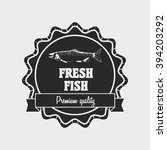fresh fish label or logo design ... | Shutterstock .eps vector #394203292