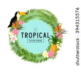 hand drawn tropical wreath... | Shutterstock .eps vector #394315576