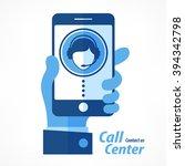 mobile in hand  call center... | Shutterstock .eps vector #394342798
