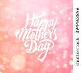 happy mothers day design... | Shutterstock .eps vector #394463896