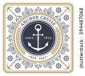 nautical anchor cruise retro...   Shutterstock .eps vector #394487068