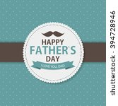 happy father s day poster card... | Shutterstock .eps vector #394728946