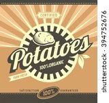 potatoes retro ad concept.... | Shutterstock .eps vector #394752676