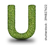 u uppercase alphabet made of...