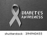 grey ribbon. diabetes awareness.... | Shutterstock . vector #394940455