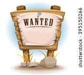 cartoon wood sign with wanted... | Shutterstock .eps vector #395150266