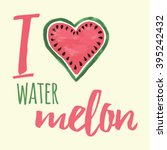 vector print with watermelon... | Shutterstock .eps vector #395242432