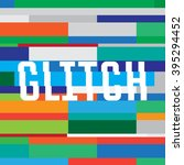 vector glitch background with... | Shutterstock .eps vector #395294452