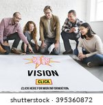 vision inspiration motivation... | Shutterstock . vector #395360872