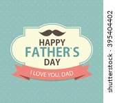 happy father s day poster card... | Shutterstock .eps vector #395404402