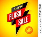24 hour flash sale banner.... | Shutterstock .eps vector #395469982