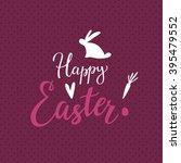 easter lettering background... | Shutterstock .eps vector #395479552