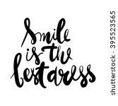 smile is the best dress. modern ... | Shutterstock .eps vector #395523565