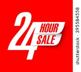 24 hour sale banner vector... | Shutterstock .eps vector #395584558