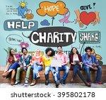 charity help give volunteer... | Shutterstock . vector #395802178