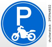 park area sign for motorcycle | Shutterstock .eps vector #395964832