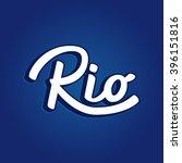 rio.  lettering.  | Shutterstock .eps vector #396151816