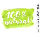 100  natural product. green... | Shutterstock .eps vector #396619846