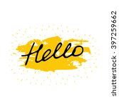 hello. hand drawn vector... | Shutterstock .eps vector #397259662