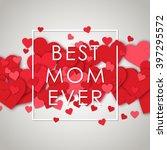 happy mothers day design... | Shutterstock .eps vector #397295572