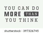 vintage slogan with motivation. ... | Shutterstock .eps vector #397326745