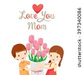Love You Mom  Mother's Day ...