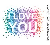 i love you valentines day... | Shutterstock .eps vector #397386295