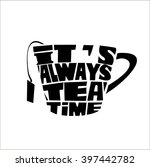 tea pot silhouette with quote.... | Shutterstock .eps vector #397442782