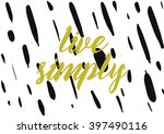 live simply philosophical... | Shutterstock .eps vector #397490116
