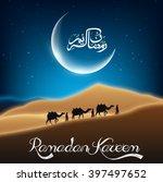 ramadan kareem with camel walks ... | Shutterstock .eps vector #397497652