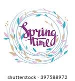 "stylish lettering ""spring time"" ... | Shutterstock .eps vector #397588972"