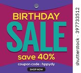 happy birthday sale banner... | Shutterstock .eps vector #397733512