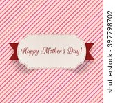 happy mothers day label with... | Shutterstock .eps vector #397798702
