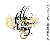 follow the bunny lettering in... | Shutterstock .eps vector #397844146