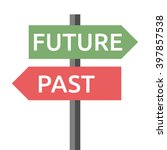 past and future road sign... | Shutterstock .eps vector #397857538