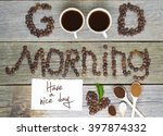 good morning and have a nice... | Shutterstock . vector #397874332