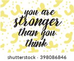 you are stronger than you think ... | Shutterstock .eps vector #398086846