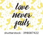 love never fails romantic ... | Shutterstock .eps vector #398087422