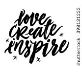 love create inspire.... | Shutterstock .eps vector #398131222