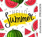 Hello Summer inscription on the background of watermelon. Green fashion. Vector illustration on white background. Trend calligraphy. Smear of yellow ink. Happy youth gift. | Shutterstock vector #398162656