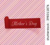mothers day festive scroll... | Shutterstock .eps vector #398311876