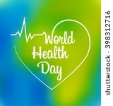 world health day typographic... | Shutterstock .eps vector #398312716
