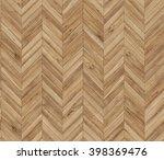 chevron parquet seamless floor... | Shutterstock . vector #398369476