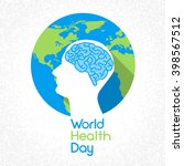 world health day globe human... | Shutterstock .eps vector #398567512