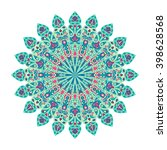 round mandala. arabic  indian ... | Shutterstock .eps vector #398628568