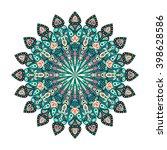 round mandala. arabic  indian ... | Shutterstock .eps vector #398628586